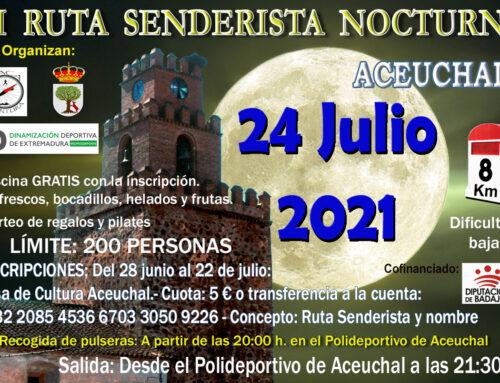 VI RUTA SENDERISTA NOCTURNA ACEUCHAL 2021